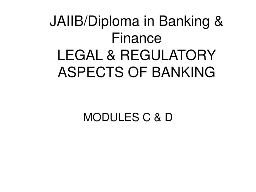 jaiib diploma in banking finance legal regulatory aspects of banking l.