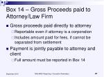 box 14 gross proceeds paid to attorney law firm