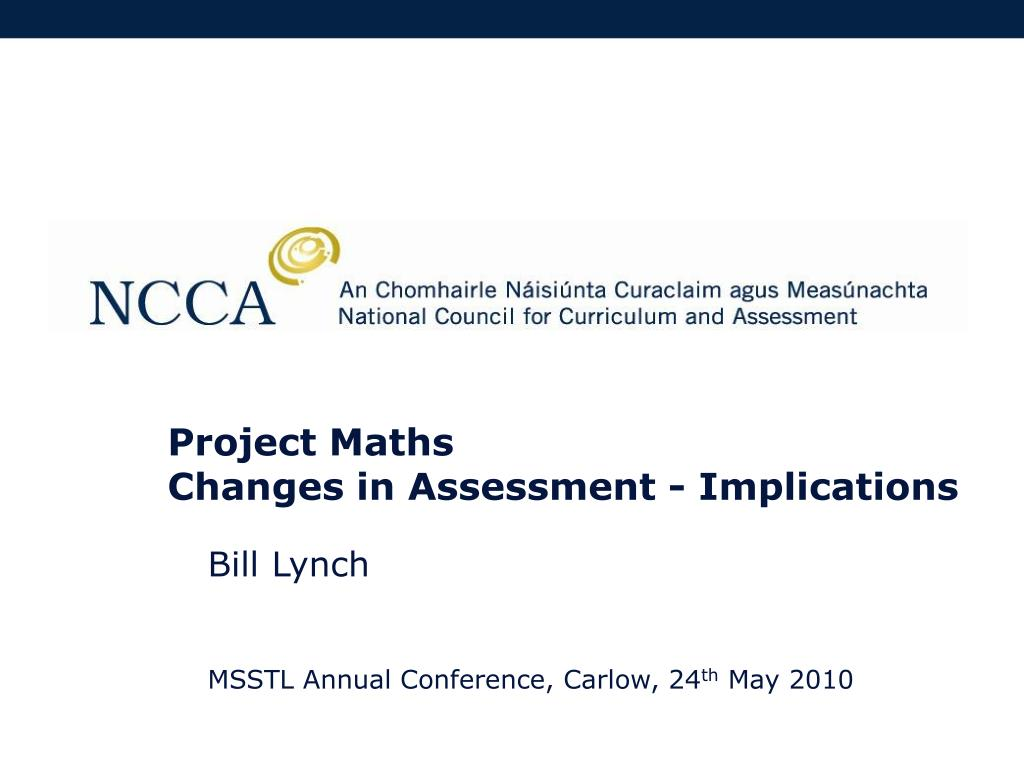 project maths changes in assessment implications l.