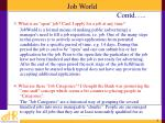 job world contd