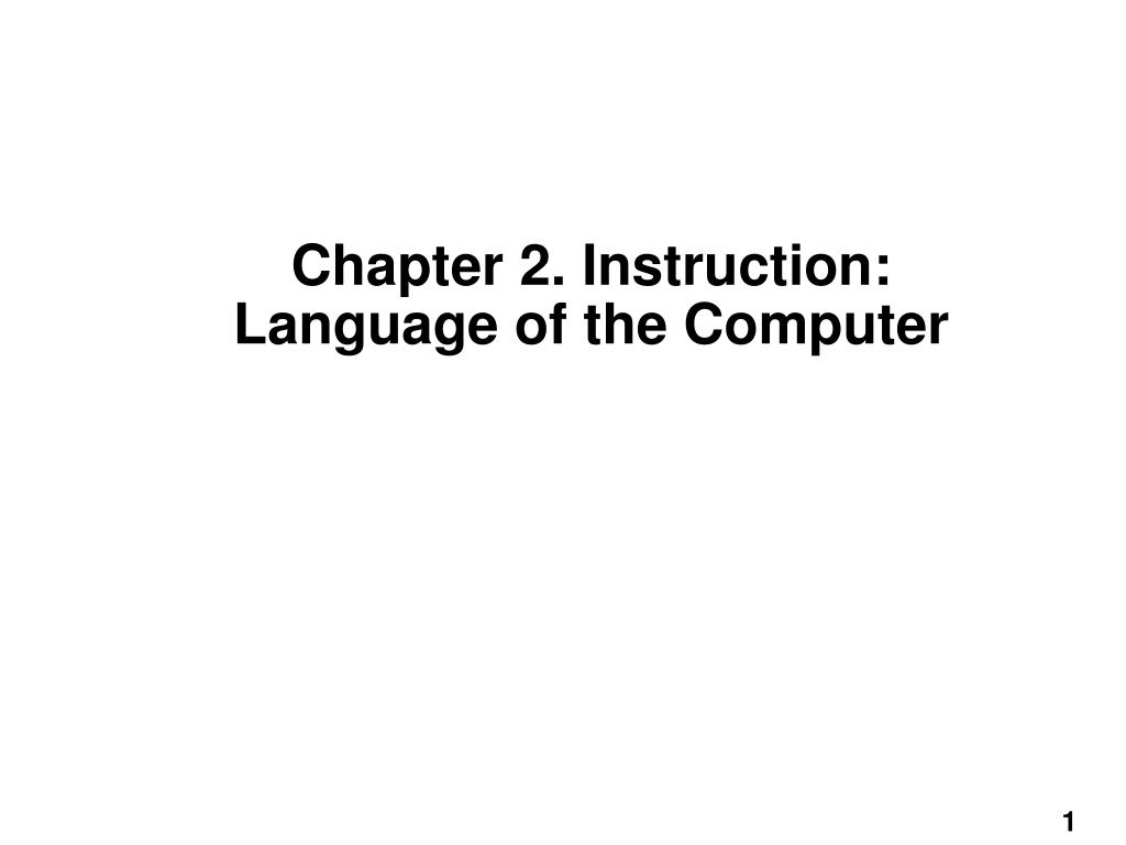 chapter 2 instruction language of the computer l.