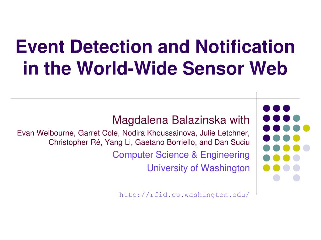 event detection and notification in the world wide sensor web l.