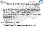 s9 certificate for sequestration