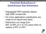 potential reductions in greenhouse gas emissions