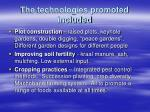 the technologies promoted included