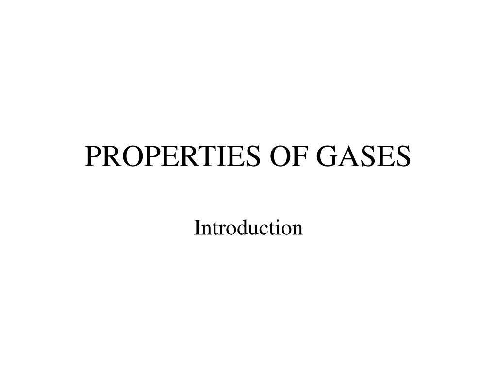 properties of gases l.