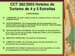 cct 362 2003 hoteles de turismo de 4 y 5 estrellas123