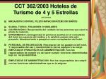 cct 362 2003 hoteles de turismo de 4 y 5 estrellas127