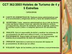 cct 362 2003 hoteles de turismo de 4 y 5 estrellas128