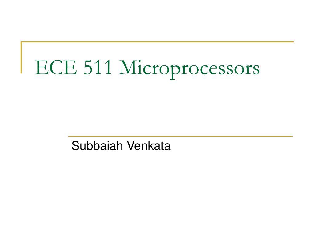 ece 511 microprocessors l.