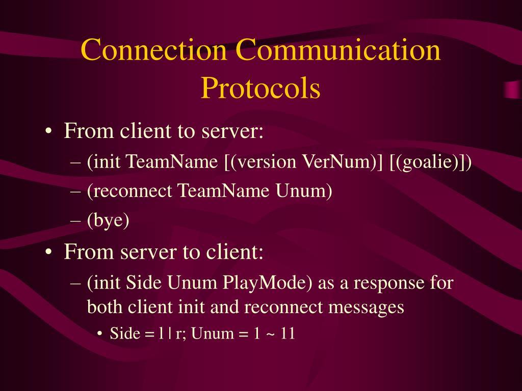 Connection Communication Protocols