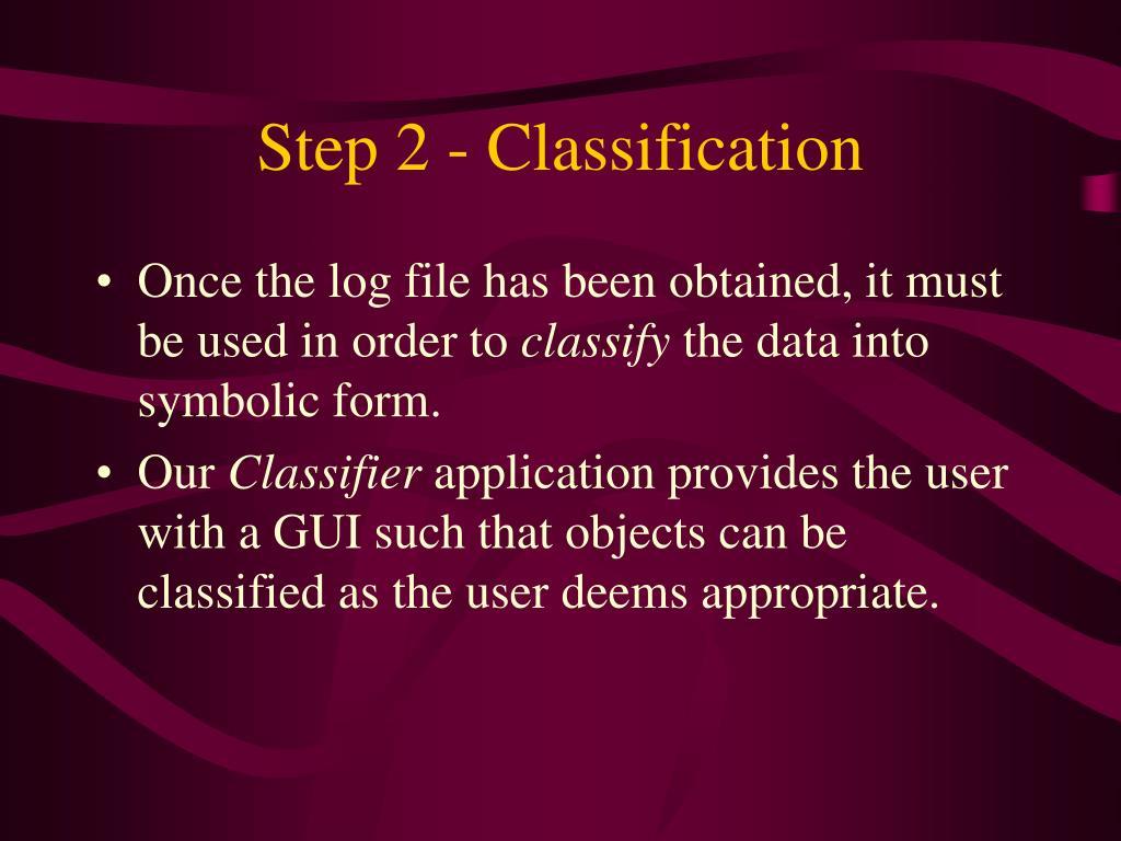 Step 2 - Classification
