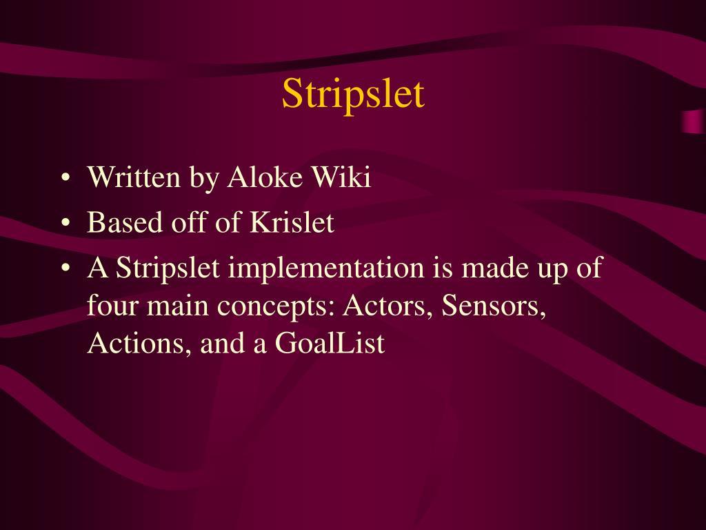 Stripslet