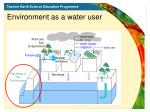 environment as a water user
