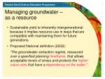 managing groundwater as a resource