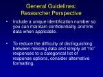 general guidelines researcher perspective