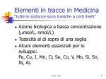 elementi in tracce in medicina tutte le sostanze sono tossiche a certi livelli