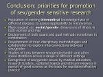 conclusion priorities for promotion of sex gender sensitive research