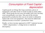 consumption of fixed capital depreciation