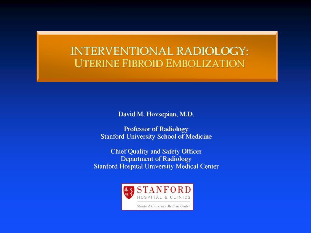 interventional radiology u terine f ibroid e mbolization l.