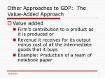 other approaches to gdp the value added approach