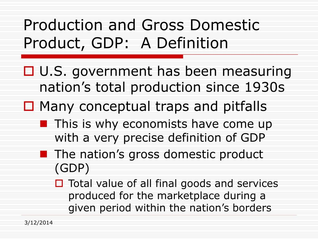 production and gross domestic product gdp a definition l.