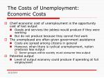 the costs of unemployment economic costs