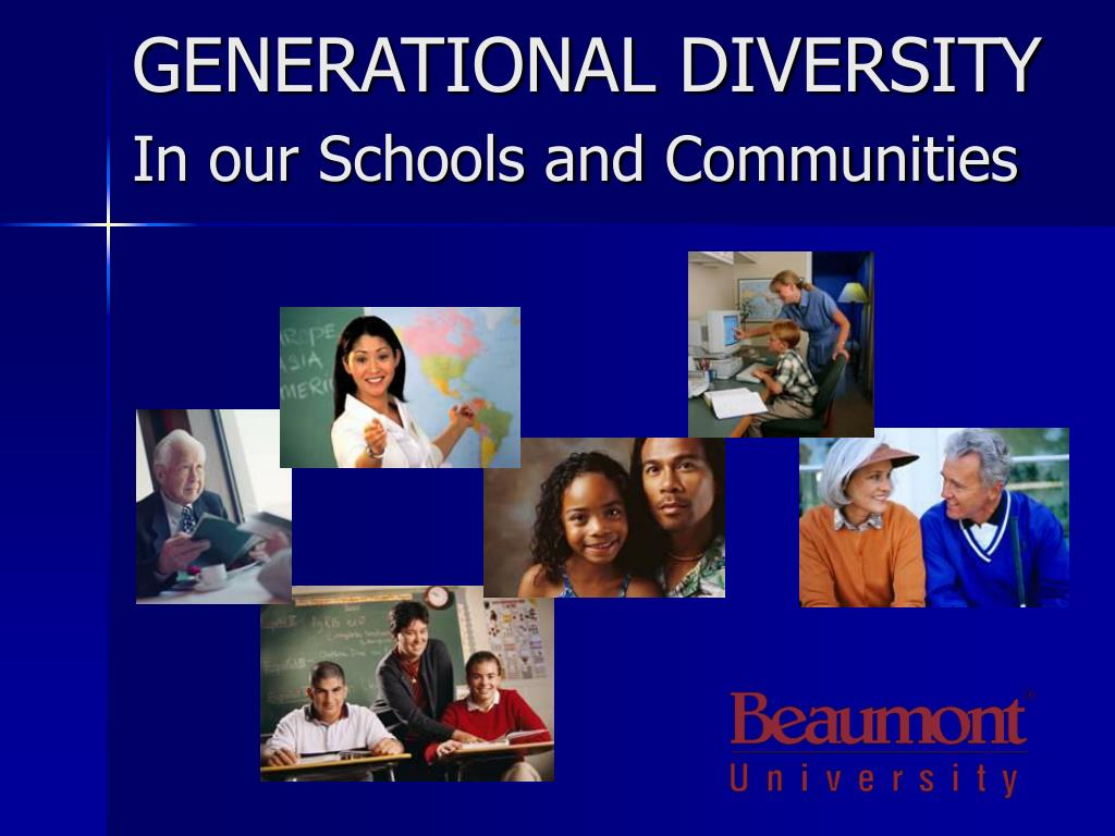 generational diversity in our schools and communities l.