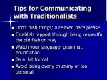 tips for communicating with traditionalists