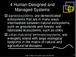 4 human designed and managed systems