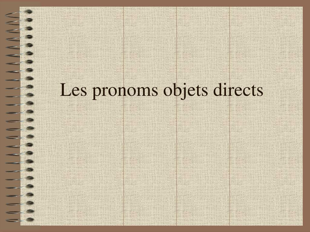 les pronoms objets directs l.