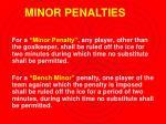 minor penalties