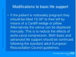 modifications to basic life support