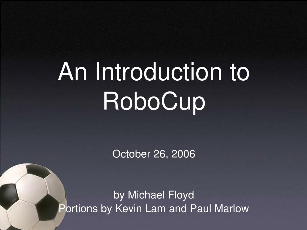 an introduction to robocup l.