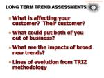long term trend assessments