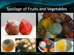 spoilage of fruits and vegetables