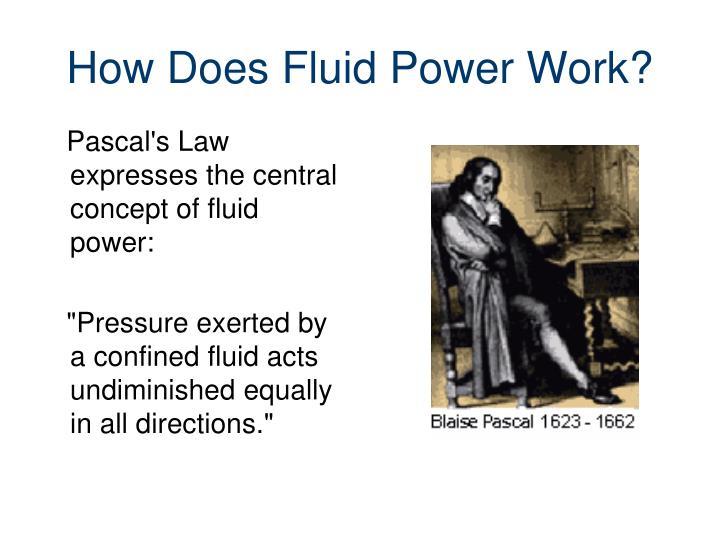 How does fluid power work