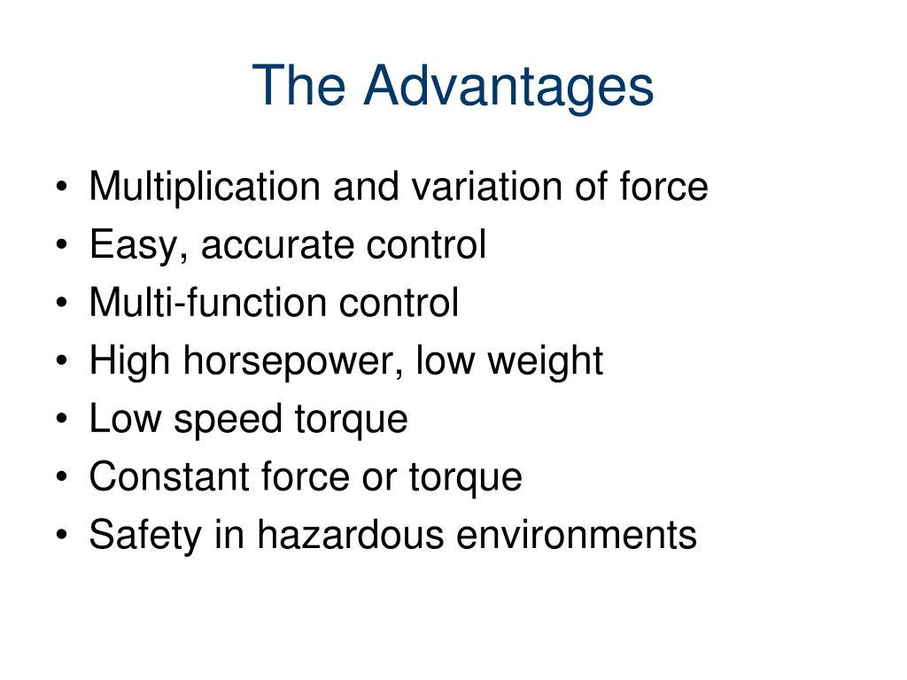 The Advantages