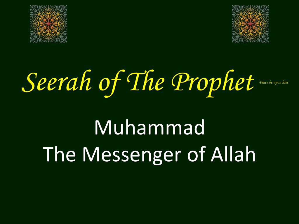 seerah of the prophet peace be upon him l.