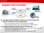 adaptive path controller