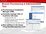 branch provisioning administration tool