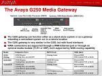the avaya g250 media gateway