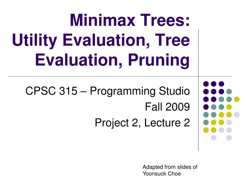 minimax trees utility evaluation tree evaluation pruning l.