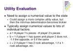 utility evaluation