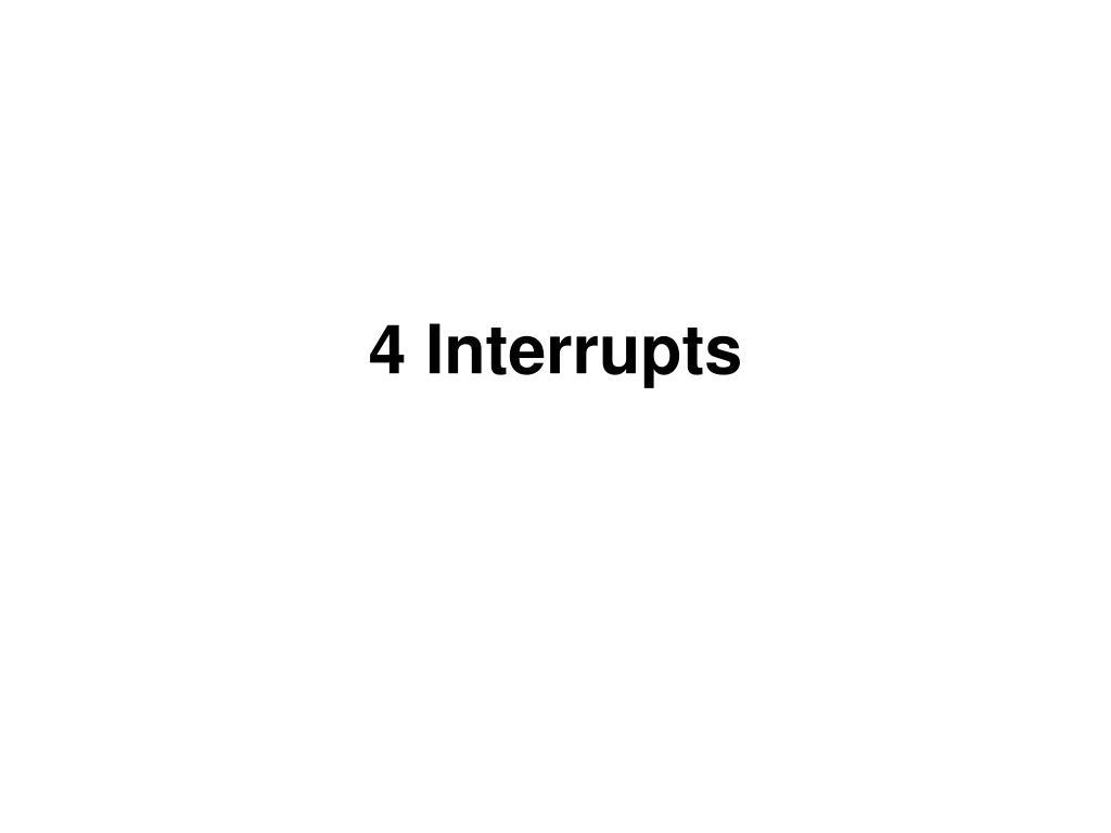 4 interrupts l.