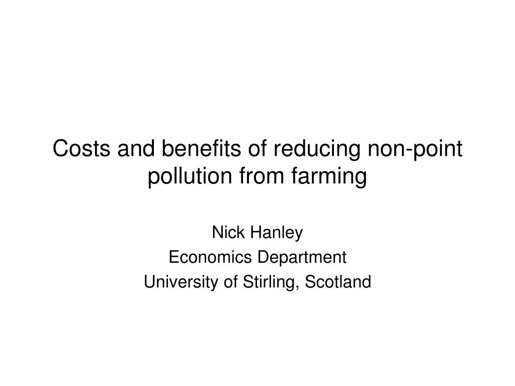 costs and benefits of reducing non point pollution from farming l.