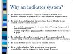why an indicator system