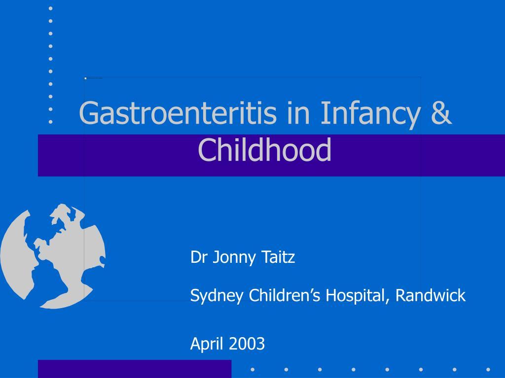 gastroenteritis in infancy childhood l.