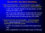 gc and sfc very basic definitions