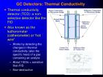 gc detectors thermal conductivity